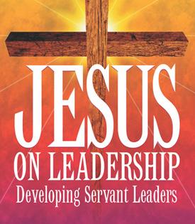 Jesus On Leadership